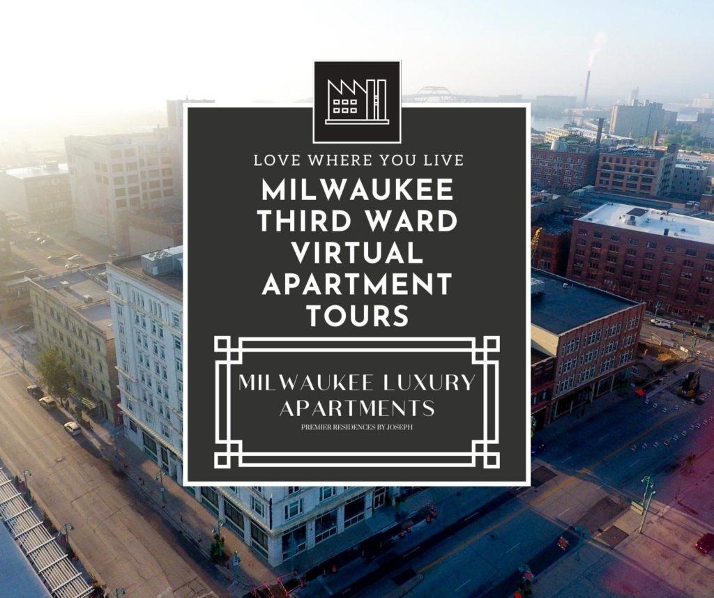 Milwaukee Third Ward Virtual Apartment Tours Slide