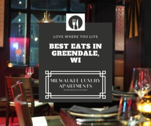 Best Eats in Greendale, Wisconsin