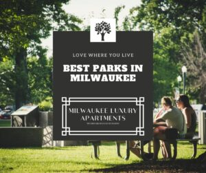 Best Parks in Milwaukee
