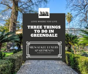 Three Things to Do in Greendale